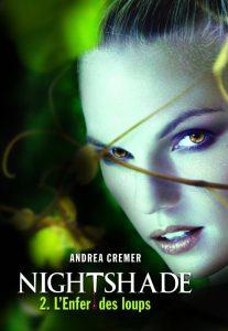 Nightshade tome 2 l'enfer des loups de Andrea Cremer