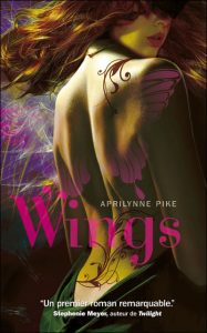 Wings tome 1 d'Aprilynne Pike