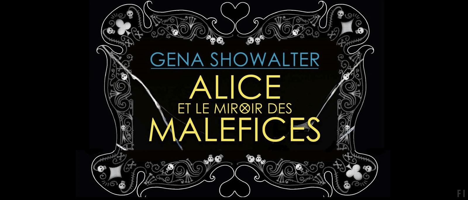 Alice et le miroir des mal fices de gena showalter les for Balthus alice dans le miroir