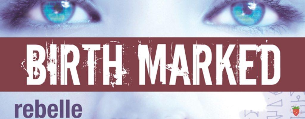 birth marked tome 1