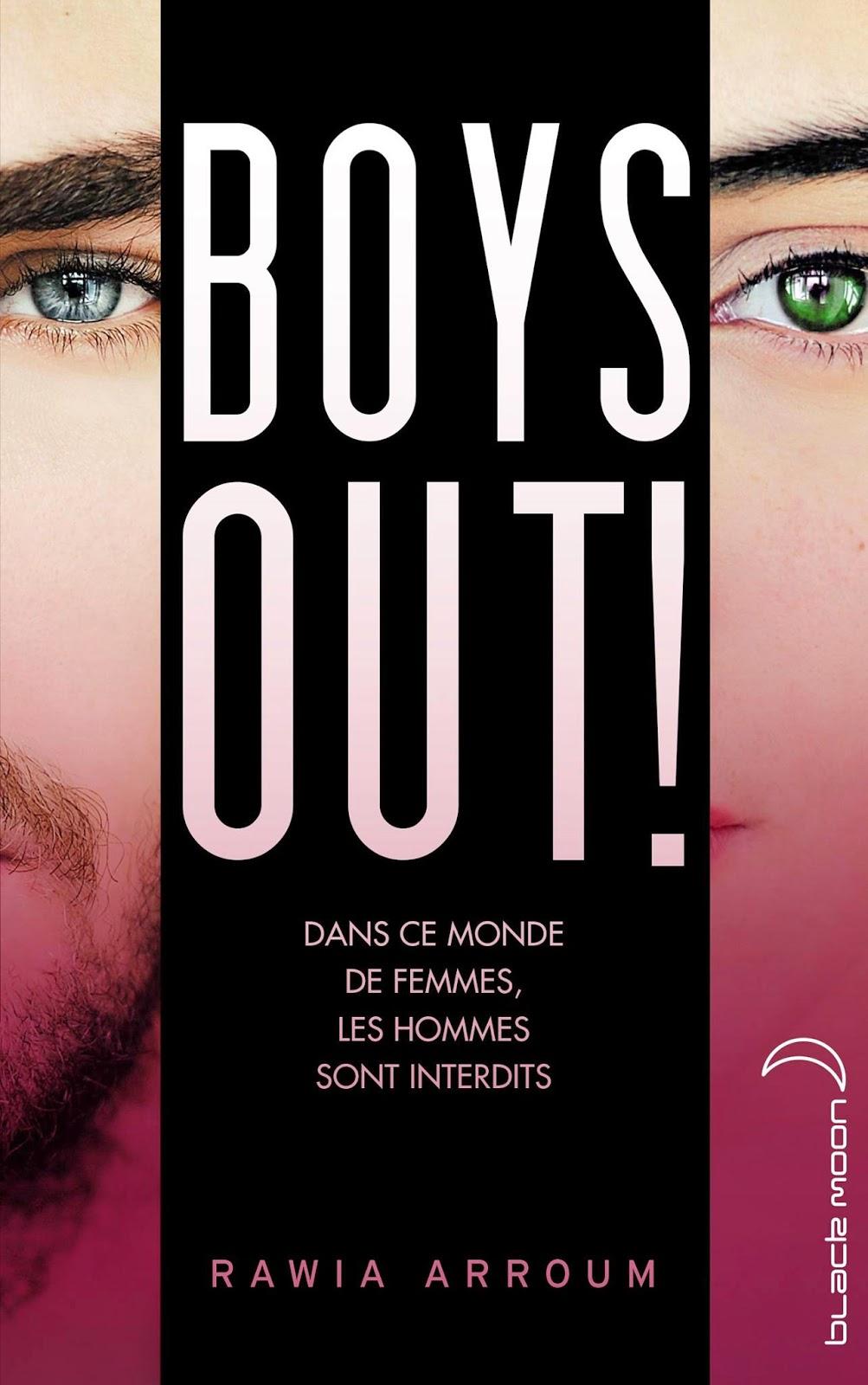 Boys Out ! de Rawia Arroum