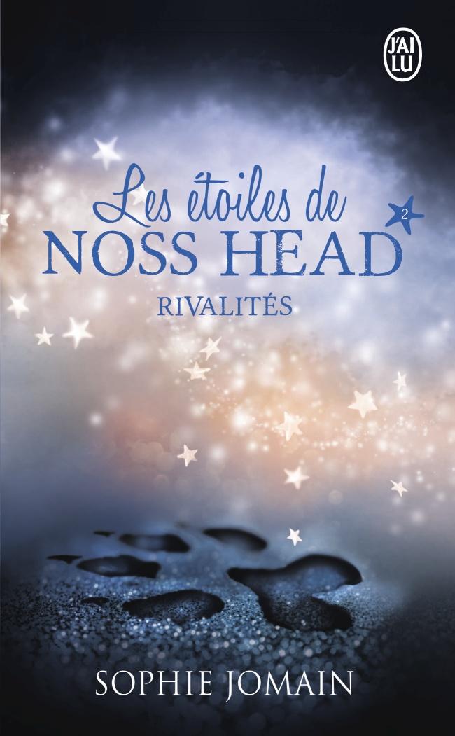 Les étoiles de noss head rivalités tome 2 de Sophie Jomain