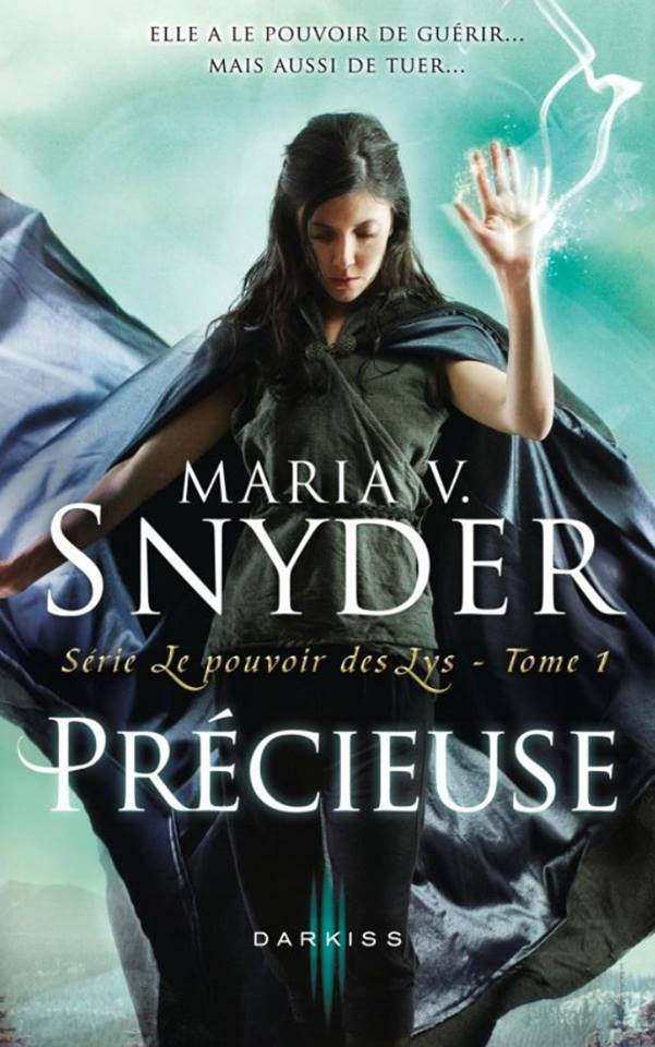 Premier tome de la série le pouvoir des Lys de Maria V Snyder