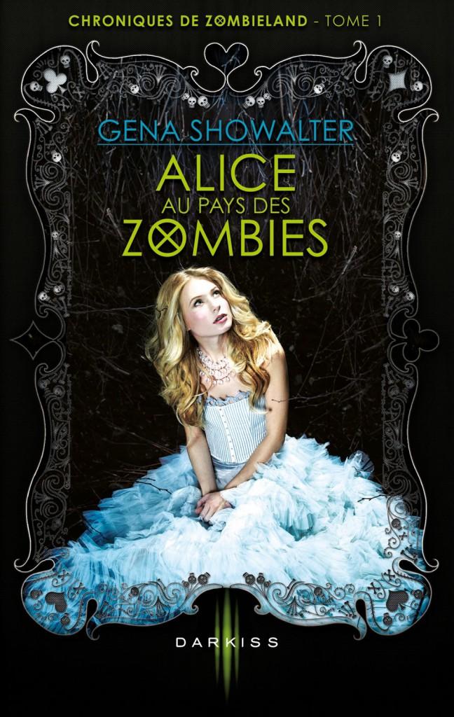Alice au pays des zombies - Gen Showalter