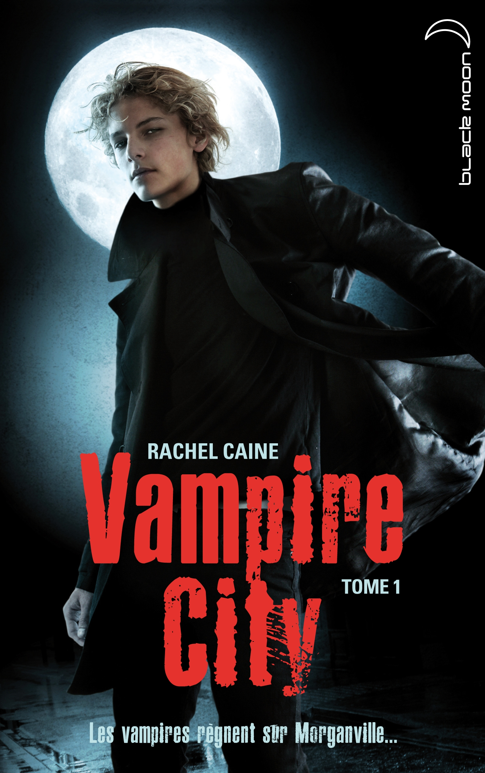Vampire City tome 1 De Rachel Caine