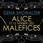 Chronique sur Alice et le miroir des maléfices de GenaShowalter