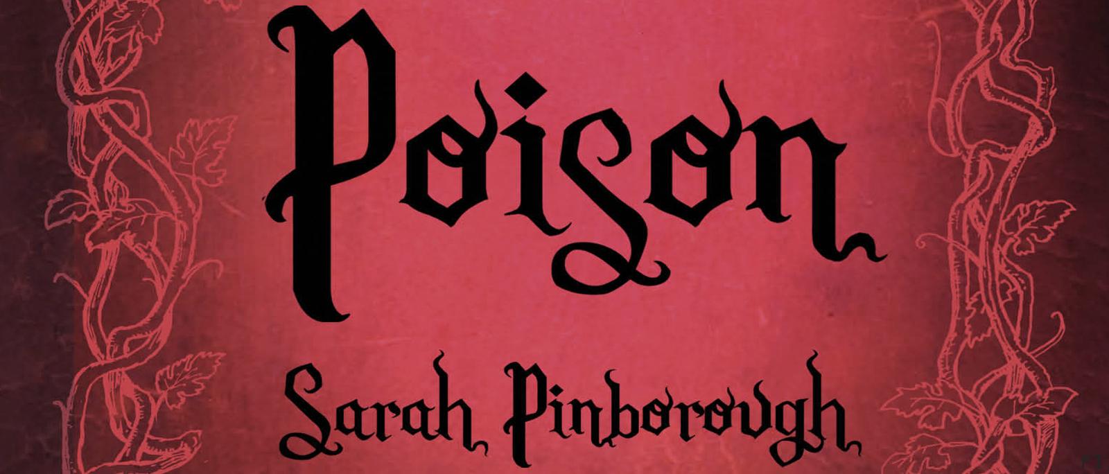 Poison - contes des royaumes de Sarah Pinborough