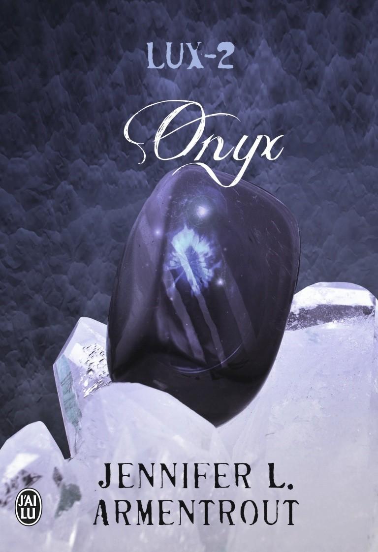 Lux tome 2 Onyx de Jennifer L.Armentrout