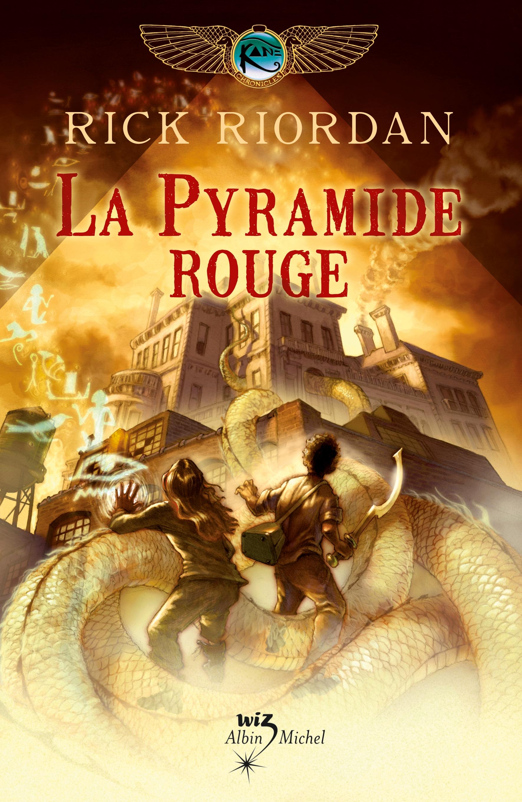 Riordan Rick - Les Chroniques de Kane - tome 1 - La Pyramide rouge