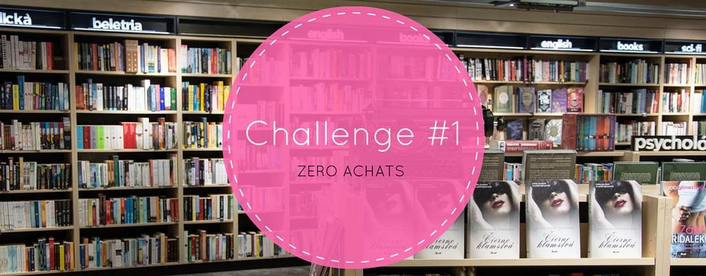 challenge 1 zero achats