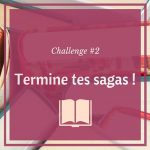 challenge 2 termine tes sagas