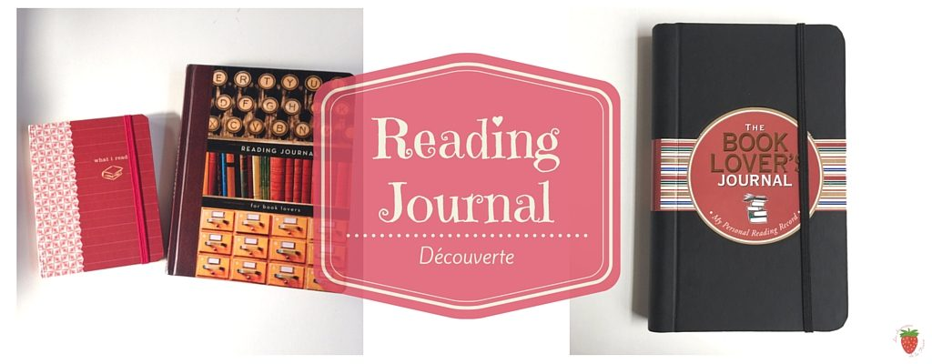 reading-journal-book-journal-decouverte-chroniques-de-la-fraise