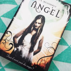 Angel tome 1 de LA Weatherly