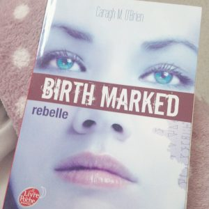 Birth Marked tome 1