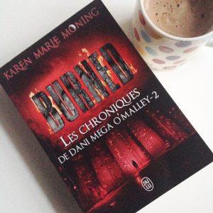Burned tome 2 Les chroniques de Dani mega Omalley