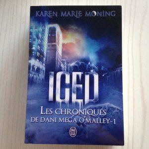 Iced tome 1 Les chroniques de Dani Mega Omalley de KMM