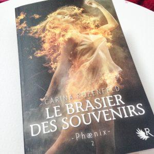 le brasier des souvenir tome 2 phaenix de carina rozenfeld