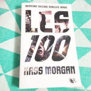 Les 100 tome 1 de Kass Morgan