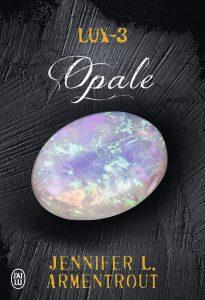 Lux tome 3 Opale de Jennifer L Armentrout