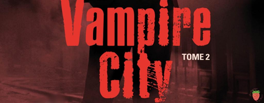 Vampire City tome 2 de Rachel Caine