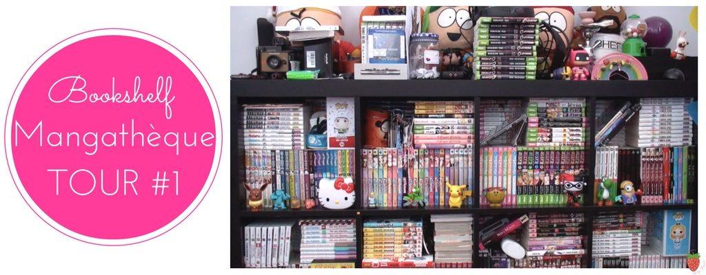 Bookshelf et mangathèque tour #1
