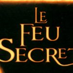 Le feu secret tome 1