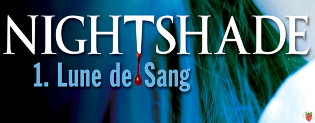 Nightshade Tome 1 Lune de sang de Andréa Cremer