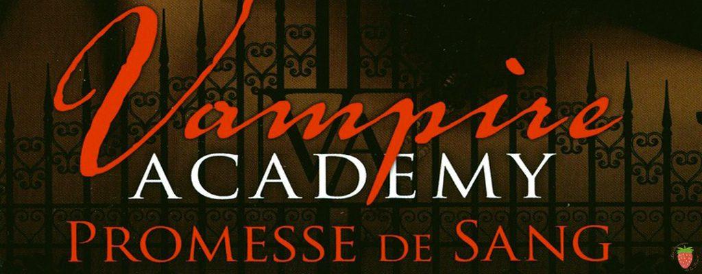 Vampire Academy tome 4 promesse de sang de Richelle Mead