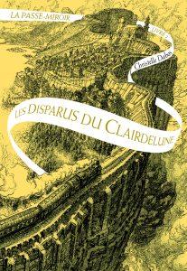 La passe-miroir tome 2, Les disparus du Clairdelune de Christelle Dabos