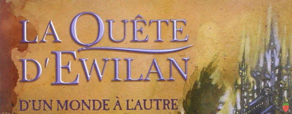 La Quête d'Ewilan, tome 1 d'un monde à l'autre de Pierre Bottero