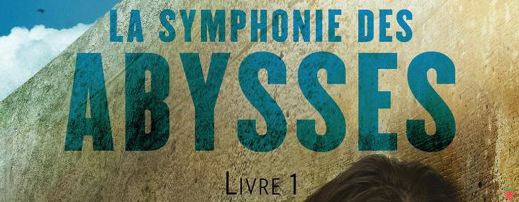 La Symphonie des Abysses Livre 1 De Carina Rozenfeld
