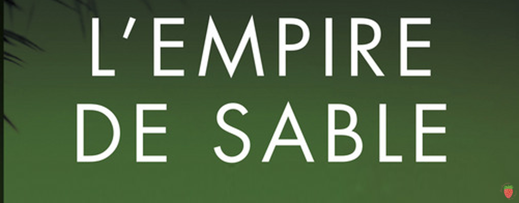L'empire de sable de Kayla Olson
