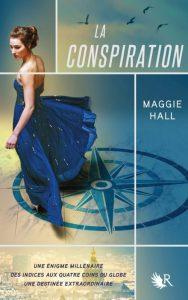 La Conspiration tome 1 de Maggie Hall