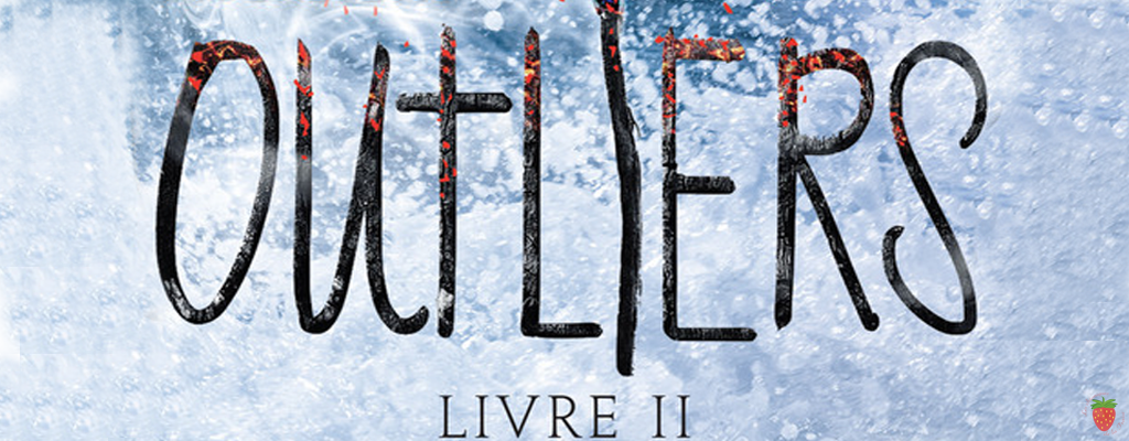 Outliers, tome 2 de Kimberly Mc Creight