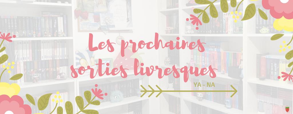 prochaines-sorties-livres-2018-na-ya-les-chroniques-de-la-fraise