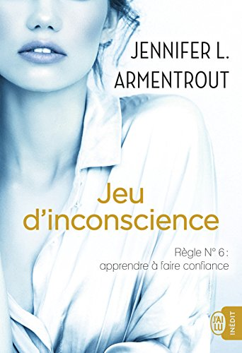 jeu-d-inconscience-tome-6-jennifer-l-armentrout