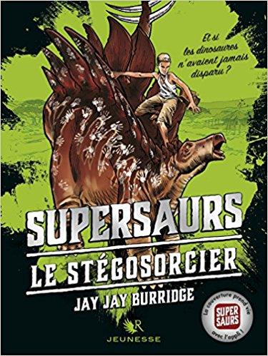 Supersaurs, Livre II - Le Stégosorcier
