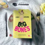 Big bones de Laura Dockrill