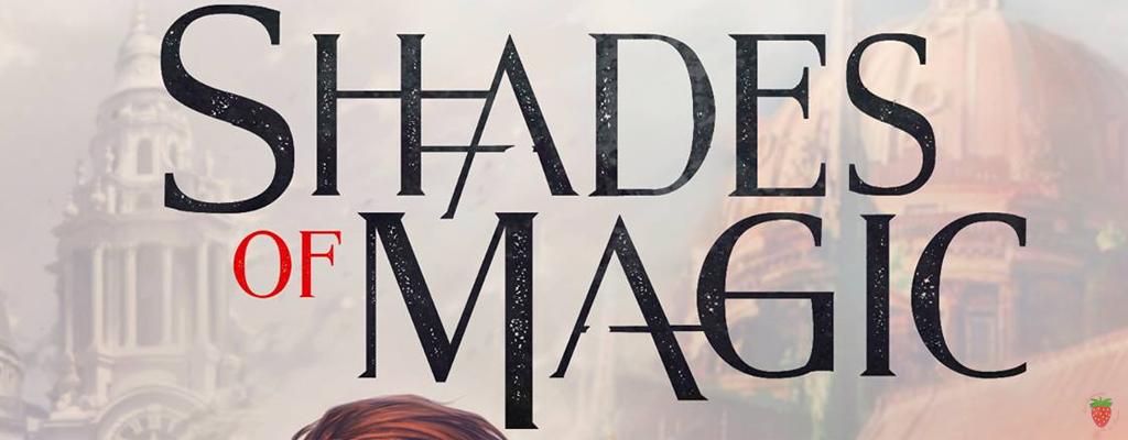 Shades of Magic tome 1 de V.E Schwab