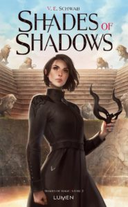 Shades of Sahdows tome 2, shades of magic de V Schwab