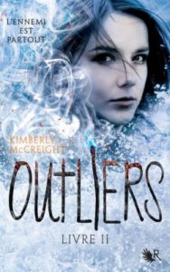 Outliers tome 2 de Kimberly Mc Creight