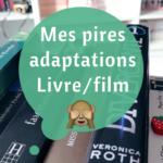 pire-adaptations-livres-films