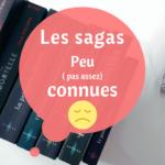 Les livres et sagas pas assez connues